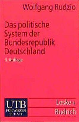 Das politische System der Bundesrepublik Deutschland.