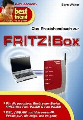 Das Praxisbuch zur FRITZ!Box