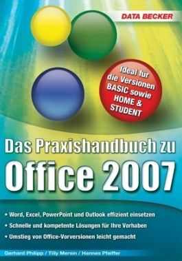 Das Praxishandbuch zu Office 2007