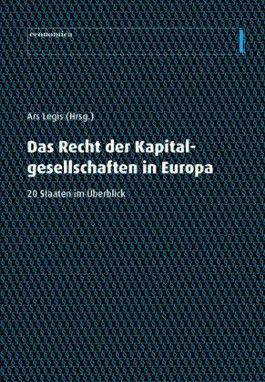 Das Recht der Kapitalgesellschaften in Europa