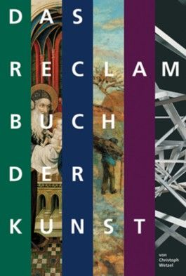 Das Reclam Buch der Kunst