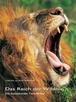 Das Reich der Wildnis
