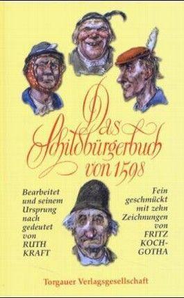 Das Schildbürgerbuch von 1598