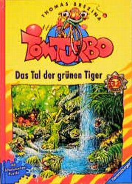 Tom Turbo - Das Tal der grünen Tiger