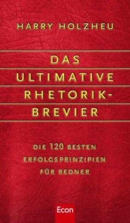 Das ultimative Rhetorik-Brevier