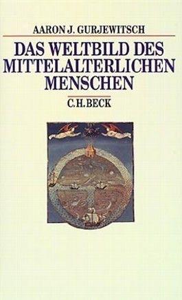 Das Weltbild des mittelalterlichen Menschen