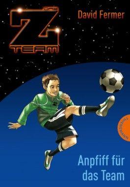 Das Z-Team – Pepe und sein Team – Anpfiff für das Team