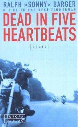 Dead in Five Heartbeats