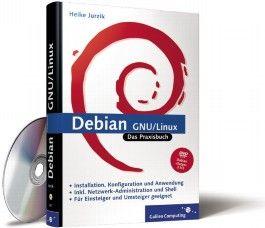 Debian GNU / Linux. Das Praxisbuch (Galileo Computing)