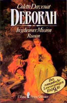 Deborah. In geheimer Mission