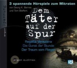 Dem Täter auf der Spur - Drei spannende Hörspiele zum Mitraten, Tl.1