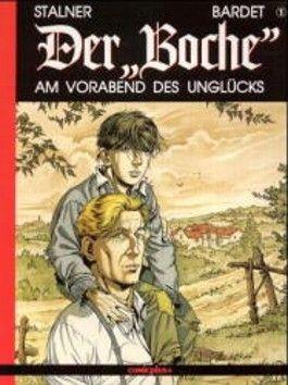 Der 'Boche', Bd.1, Am Vorabend des Unglücks