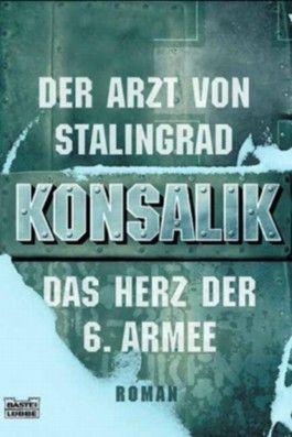 Der Arzt von Stalingrad. Das Herz der 6. Armee