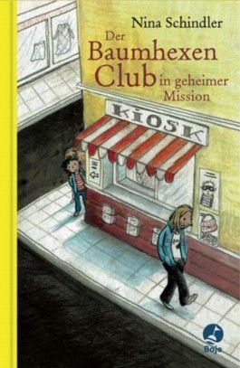 Der Baumhexen-Club in geheimer Mission