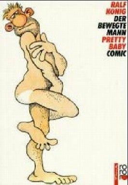 Der bewegte Mann /Pretty Baby