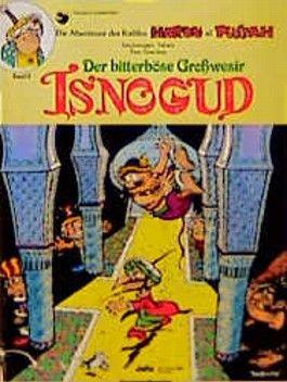 Der bitterböse Großwesir Isnogud