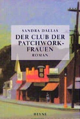Der Club der Patchwork-Frauen