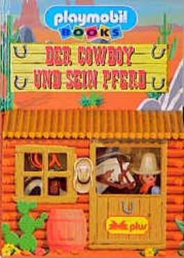 Der Cowboy und sein Pferd, m. Playmobil-Figuren