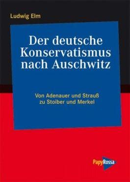 Der deutsche Konservatismus nach Auschwitz