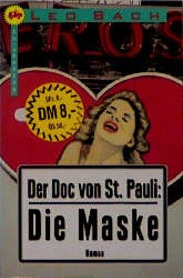 Der Doc von St. Pauli, Die Maske