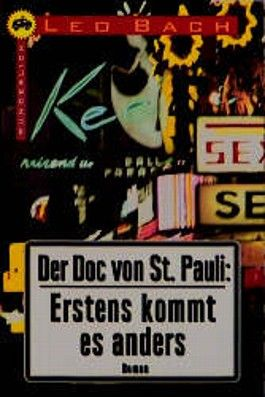Der Doc von St. Pauli, Erstens kommt es anders