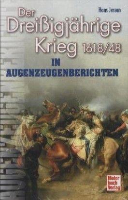 Der Dreißigjährige Krieg in Augenzeugenberichten
