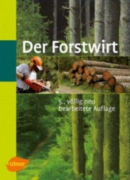 Der Forstwirt