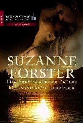Der Fremde auf der Brücke/Der mysteriöse Liebhaber
