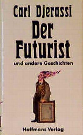 Der Futurist und andere Geschichten