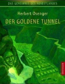 Der goldene Tunnel