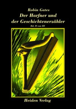 Der Harfner und der Geschichtenerzähler. Tl.2