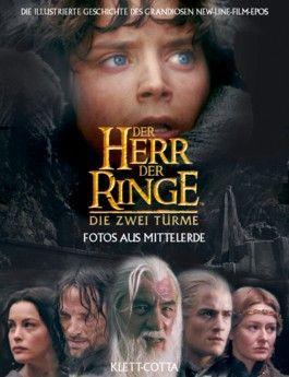 Der Herr der Ringe, Die zwei Türme, Fotos aus Mittelerde