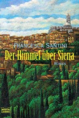 Der Himmel über Siena