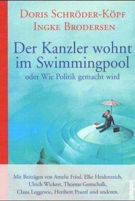 Der Kanzler wohnt im Swimmingpool