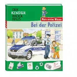 Der Kinder Brockhaus - Mein erstes Wissen Bei der Polizei