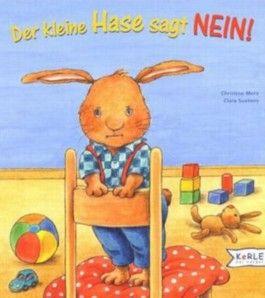 Der kleine Hase sagt Nein!