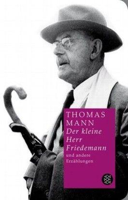 Der kleine Herr Friedemann und andere Erzählungen