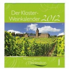 Der Kloster-Weinkalender 2012