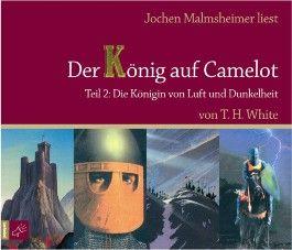 Der König auf Camelot, Teil 2