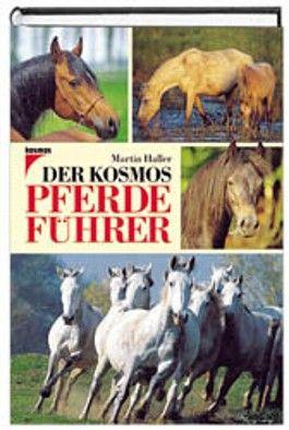 Der Kosmos - Pferdeführer