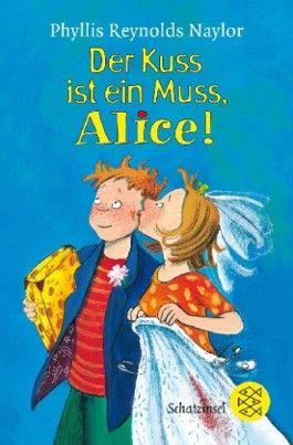 Der Kuss ist ein Muss, Alice