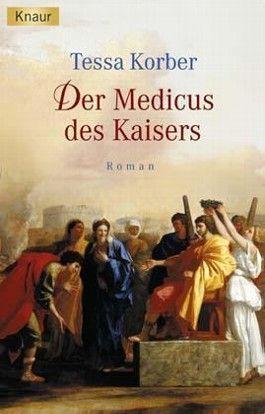 Der Medicus des Kaisers