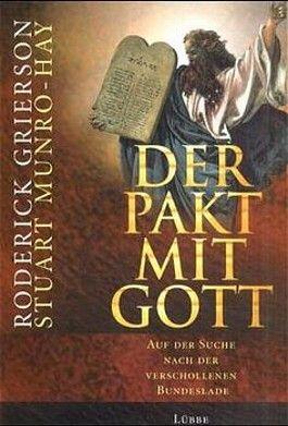 Der Pakt mit Gott. The Ark of the Covenant, dtsch. Ausgabe
