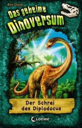 Das geheime Dinoversum - Der Schrei des Diplodocus