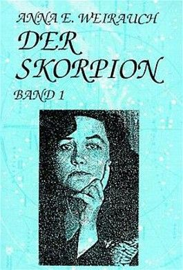 Der Skorpion, Bd.1