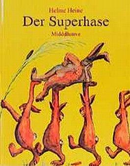 Der Superhase. In neuer Rechtschreibung