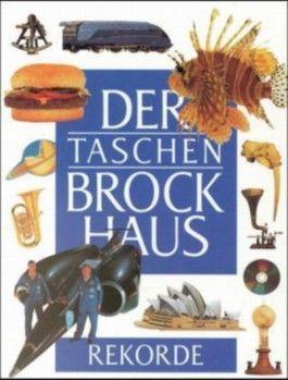 Der Taschen Brockhaus / Rekorde