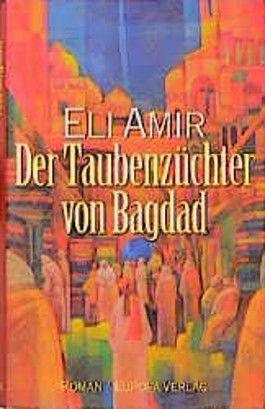 Der Taubenzüchter von Bagdad