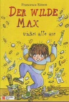 Der wilde Max trickst alle aus
