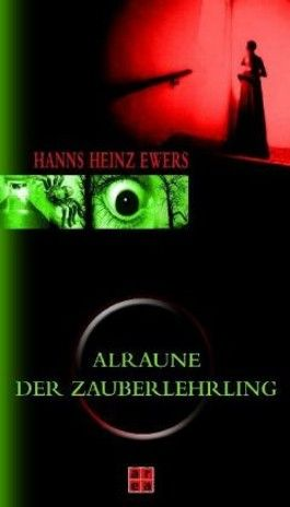 Der Zauberlehrling /Alraune